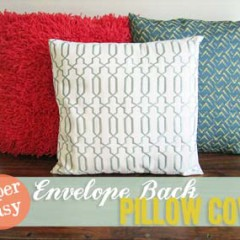 Easy Envelope Backed Pillow Cover