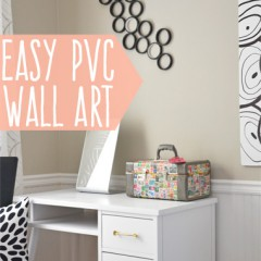 Easy PVC Wall Art