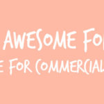 Ten Fonts Free for Commercial Use | Hearts & Sharts | www.heartsandsharts.com