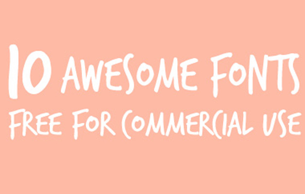 Ten Fonts Free for Commercial Use