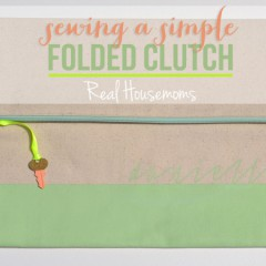 Sewing a Simple Folded Clutch | Hearts & Sharts | www.heartsandsharts.com