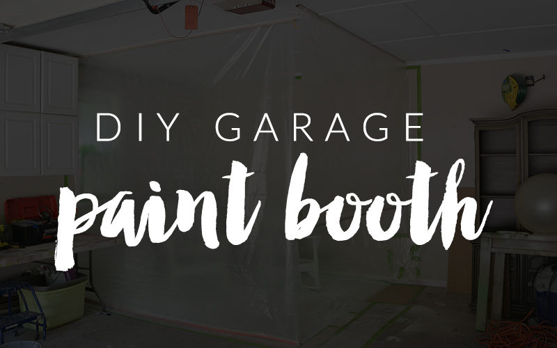 DIY Garage Paint Booth