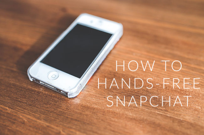 How to Hands Free SnapChat